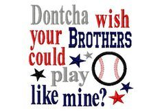 Dontcha wish your Brothers could play like mine  by LilliPadGifts, $4.50