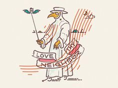Love Thy Neighbor by James Oconnell