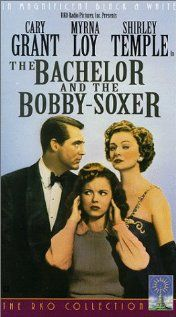 The Bachelor and the Bobby-Soxer  I love Cary Grant's sarcasm and EVEVERYTHING about Myrna Loy.