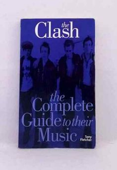The Clash the Complete Guide to Their Music by Tony Fletcher used illustrated PB 9781844495061 Medal Of Honor Recipients, The Clash, New Books, Theatre, Music, Illustration, Ebay, Musik, Theatres