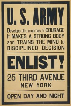 A stunning gallery of awesome vintage Army recruitment posters from the US government. Army Recruitment, Apocalypse World, Marketing Poster, Australian Defence Force, Strong Body, World War One, Visual Communication, Words, Posters