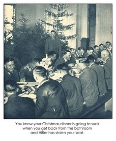 STRANGE OLDE WWII GERMAN ARMY CHRISTMAS MESS - HITLER STOLE HIS SEAT!