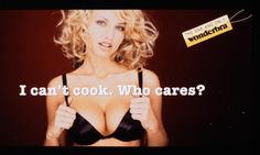 [Ads: sex sells] I can't cook. Who cares? Dita Von Teese, Vintage Bra, Vintage Lingerie, Gender Binary, Gender Roles, Funny Ads, Funny Commercials, Underwear, Outfits