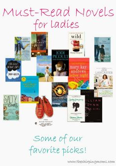 """The Chirping Moms: """"Must-Read"""" Novels for Ladies Love Reading, Reading Lists, Book Lists, Reading Books, Must Read Novels, Books To Read, My Books, Reading Rainbow, Book Suggestions"""