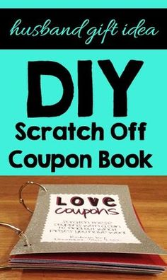 This post is overdue. And that is an understatement. What I mean is that I made this scratch off coupon book over a year ago. I gave it...