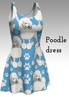 Hey, I found this really awesome Etsy listing at https://www.etsy.com/listing/487518881/poodle-dress-for-poodle-lovers