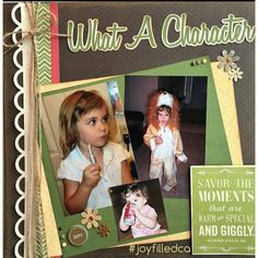 What a Character! A fun page describing some of this little ones fun personality traits. Album by JoyFilled Custom Albums. #joyfilledca #scrapbooking #customalbums #littlegirllayout. #whatacharacter