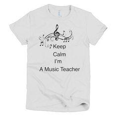 Keep Calm I'm A Music Teacher Short sleeve women's t-shirt