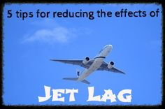 5 Tips for Reducing the Impacts of Jet Lag - http://liverichlivewell.com/5-tips-reducing-impacts-jet-lag/