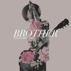 Behind The Song: NEEDTOBREATHE - Brother feat. Gavin Degraw