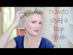 ▶ How to Style a Faux Hawk on Pixie Hair - YouTube  I love her tutorials. So much detail and product.