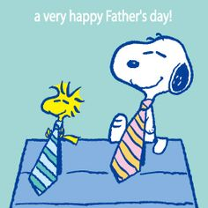 Snoopy and Woodstock Sitting on Top of Snoopy's Doghouse Wearing Ties With Caption -  A Very Happy Father's Day!