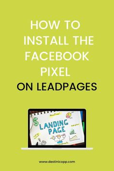 Do you want to learn how to install Facebook Pixel on your lead pages? Check out this article. #OnlineAdvertising