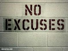 Weekly Motivation: No Excuses