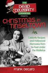 Filled with #popculture ruminations and genuine (and genuinely delicious) #recipes of the stars, The Dead Celebrity Christmas Cookbook hails such movie classics as It's a Wonderful Life and White Christmas, gives three cheers for such time-honored animated gems as Frosty the Snowman and How the Grinch Stole Christmas, and puts such offbeat offerings as The Star Wars Holiday Special in their rightful place – the dining room!
