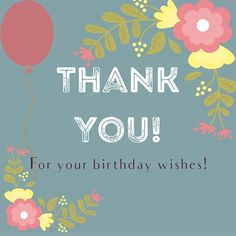 Thank You Notes For Birthday Wishes Thanks Happy Meme Quotes