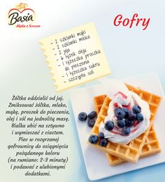 Waffle Recipes, New Recipes, Cooking Recipes, Happy Foods, Polish Recipes, How Sweet Eats, Diy Food, No Bake Cake, Food Hacks