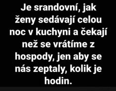 Je srandovní... Motto, Funny Images, Language, Jokes, Cards Against Humanity, Motivation, Sayings, Gifs, Humorous Pictures