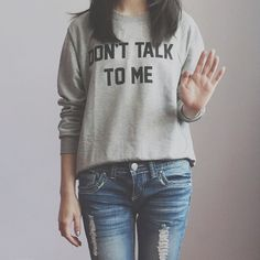 Don't Talk To Me Sweatshirt (Heather Grey)