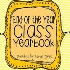 This is a template I put together for a class yearbook.  Students can record their favorite memories, write about what they learned, explain what t...
