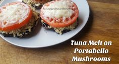 Tuna Melt on Portobella Mushroom - New Country Heat Recipe