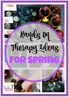 hands on speech therapy ideas for spring.  - repinned by @PediaStaff – Please Visit ht.ly/63sNtfor all our pediatric therapy pins