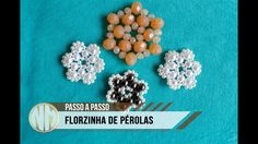 NM Bijoux - #Aula22 - Florzinha de Pérolas (modelo 2)