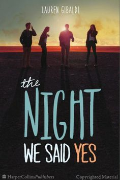 Young adult books and novels. A teen romance with great characters: The Night We Said Yes by Lauren Gibaldi Ya Books, I Love Books, Good Books, Adolescents, Book Fandoms, Book Lists, Reading Lists, Reading Stories, Book Recommendations