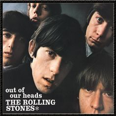 "Out of Our Heads, The Rolling Stones - Here's where the Stones started to leave the R&B and blues covers behind. Their fourth album in America — where the Stones' label happily disemboweled their U.K. releases to eke out more product — featured three defining Jagger-Richards originals, each a masterpiece of libidinal menace: ""The Last Time,"" the gently vicious ""Play With Fire"" and ""(I Can't Get No) Satisfaction,"" a song that is the very definition of riff."
