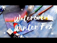 Daily Watercolor #2 Winter Fox and Starry Sky - YouTube Painting Courses, Facebook Art, Painting Process, Blue Art, Painting Tutorials, Art Pages, Watercolor Paper, Original Paintings, Fox