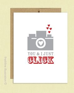 I Love You - You and I Just Click - Camera - Photography - Artsy - Funny Card - Boyfriend - Girlfriend - Husband - Wife - Anniversary Card. $4,00, via Etsy.