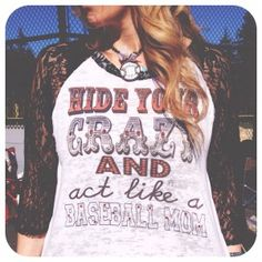 Hide Your Crazy and Act Like A Baseball Mom on Black Lace Sleeve LS