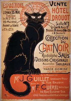Chat Noir- many believe this was done by the artist Toulouse Lautrec, when really it was done by Alexandre Steinlen