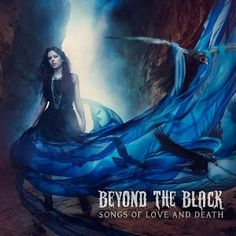 Beyond The Black – Songs Of Love And Death | Metalunderground