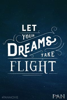 """Let your dreams take flight."" What have you always dreamed of doing? Now is the time, and the sky is the limit!"