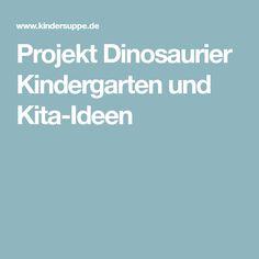 Projekt Dinosaurier Kindergarten und Kita-Ideen