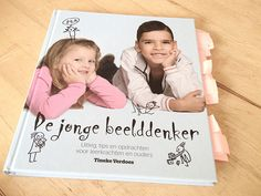 Review: de jonge beelddenker - jufBianca.nl - Tineke Verdoes Special Educational Needs, Critical Theory, School Images, Cultural Studies, Right Brain, Photo Book, Teacher, Learning, Cover