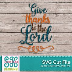 Give Thanks to the Lord SVG