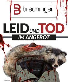 Breuninger verkauft Echtpelz. Das bedeutet echtes Leid und echten, grausamen Tod für Tiere.