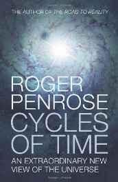 Cycles of Time: An Extraordinary New View of the Universe Hardcover ? 23 Sep 2010