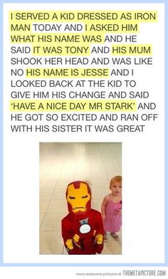 Little Iron Man…awesome clerk!  L9ve how the big guy was made to feel important!