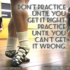 If your not doing it right start over until you do do it right. Not practice makes perfect, but perfect practice makes perfect.