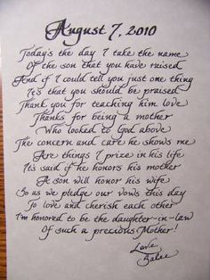 For Fran - Love this idea of writing a heart-felt letter to the mother of the groom on such a special day. When her son becomes your husband, thank her for raising him to be the man of your dreams.