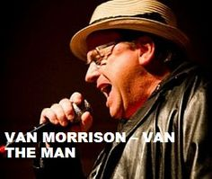 TODAY (August 31) Mr.Van Morrison is 69.  Happy Birthday Sir. To watch his 'VIDEO PORTRAIT'  'Van Morrison - Van The Man' in a large format, to hear  'YOUR BEST OF Van Morrison' on Spotify, go to >> http://go.rvj.pm/11x