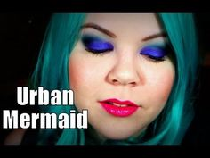Urban Mermaid Makeup Tutorial