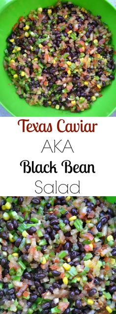 Texas Caviar AKA Black Bean Salad- serve with tortilla chips- great for any gathering as an appetizer!
