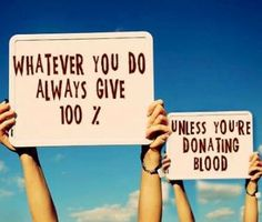 Always Give 100
