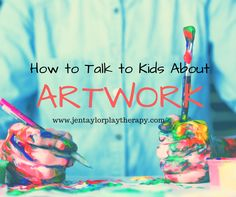 """HINT: Why you shouldn't say """"It's beautiful"""" and what to say instead. Read about 5 easy steps to comment on children's artwork without stifling their artistic spirit."""