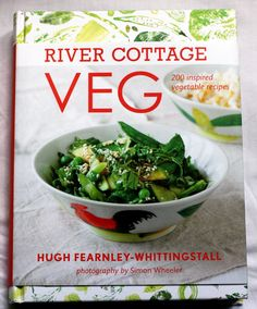 River Cottage Veg by Hugh Fearnley-Whittingstall — New Cookbook