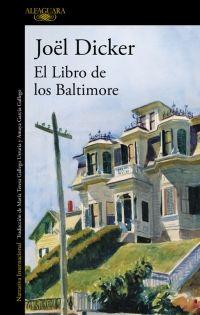 El libro de Baltimore, de Joël Dicker - Enlace al catálogo: http://benasque.aragob.es/cgi-bin/abnetop?ACC=DOSEARCH&xsqf99=781863